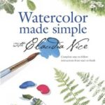 [PDF] [EPUB] Watercolor Made Simple with Claudia Nice Download