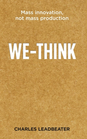 [PDF] [EPUB] We Think: The Power Of Mass Creativity Download by Charles W. Leadbeater
