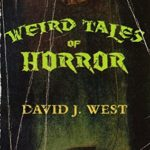 [PDF] [EPUB] Weird Tales of Horror (Lit Pulp Book 1) Download