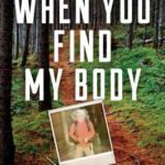 [PDF] [EPUB] When You Find My Body: The Disappearance of Geraldine Largay on the Appalachian Trail Download