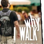 [PDF] [EPUB] Why I Walk: Taking a Step in the Right Direction Download