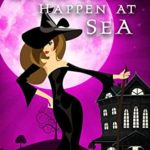 [PDF] [EPUB] Witch Things Happen at Sea (A Wildes Witches Paranormal Cozy Mystery Book 6) Download