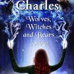 [PDF] [EPUB] Wolves, Witches and Bears…Oh My!: A Law of the Lycans Boxed Set Download