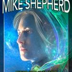 [PDF] [EPUB] Writing with Mike Shepherd: Author Commentary on the Kris Longknife Series and Other Writings Download