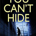 [PDF] [EPUB] YOU CAN'T HIDE an absolutely gripping killer thriller with a huge twist Download