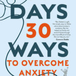 [PDF] [EPUB] 30 Days 30 Ways to Overcome Anxiety: from Australia's bestselling anxiety expert Download
