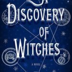 [PDF] [EPUB] A Discovery of Witches (All Souls Trilogy #1) Download
