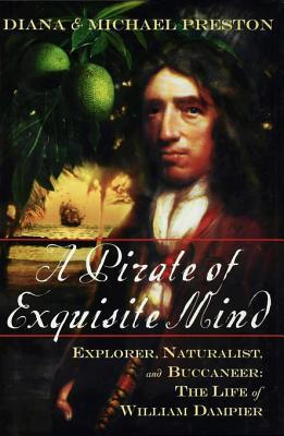 [PDF] [EPUB] A Pirate of Exquisite Mind Download by Diana Preston