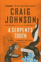 [PDF] [EPUB] A Serpent's Tooth: A Walt Longmire Mystery, Book 9 Download by Craig Johnson