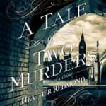 [PDF] [EPUB] A Tale of Two Murders (A Dickens of a Crime, #1) Download