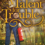 [PDF] [EPUB] A Talent for Trouble Download