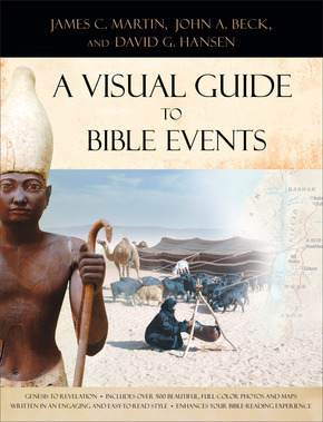 [PDF] [EPUB] A Visual Guide to Bible Events: Fascinating Insights Into Where They Happened and Why Download by James C. Martin