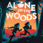 [PDF] [EPUB] Alone in the Woods Download