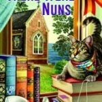 [PDF] [EPUB] And Then There Were Nuns (League of Literary Ladies #4) Download