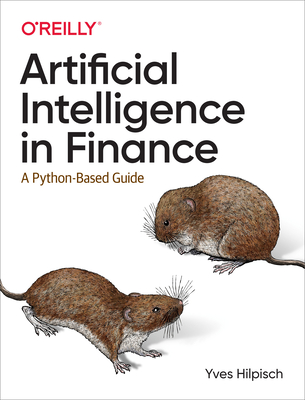 [PDF] [EPUB] Artificial Intelligence in Finance: A Python-Based Guide Download by Yves Hilpisch