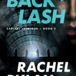 [PDF] [EPUB] Backlash (Capital Intrigue, #2) Download