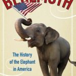 [PDF] [EPUB] Behemoth: The History of the Elephant in America Download