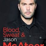 [PDF] [EPUB] Blood, Sweat and McAteer: A Footballer's Story Download