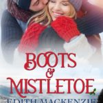 [PDF] [EPUB] Boots and Mistletoe (Cowboy Christmas Series, Mistletoe Collection Book #1 Download
