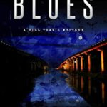 [PDF] [EPUB] Buffalo Bayou Blues (Bill Travis Mysteries #15) Download