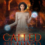 [PDF] [EPUB] Called by the Damned (World Breacher, book 2) Download