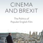 [PDF] [EPUB] Cinema and Brexit: The Politics of Popular English Film Download