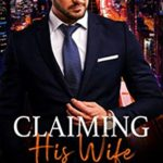 [PDF] [EPUB] Claiming His Wife (Anderson Sisters #1) Download