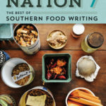 [PDF] [EPUB] Cornbread Nation 7: The Best of Southern Food Writing Download