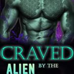 [PDF] [EPUB] Craved by the Alien Botanist: A Knotty Old Fashioned Alien Romance (Cryo Crisis Book 8) Download