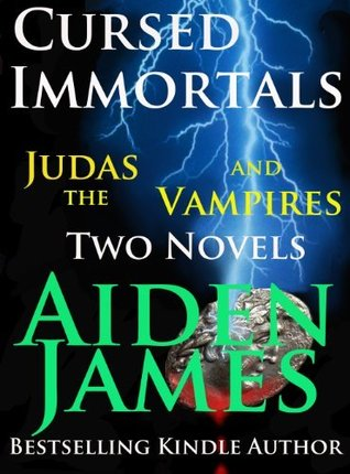 [PDF] [EPUB] Cursed Immortals Omnibus 2: Judas and The Vampires Download by Aiden James