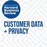 [PDF] [EPUB] Customer Data and Privacy: The Insights You Need from Harvard Business Review (HBR Insights Series) Download