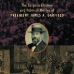 [PDF] [EPUB] Dark Horse: The Surprise Election and Political Murder of President James A. Garfield Download