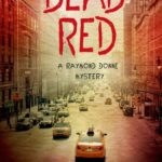 [PDF] [EPUB] Dead Red (Raymond Donne, #3) Download