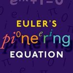 [PDF] [EPUB] Euler's Pioneering Equation: The most beautiful theorem in mathematics Download