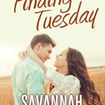 [PDF] [EPUB] Finding Tuesday: An emotional tale of young love, loss, and forbidden secrets. Download