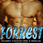 [PDF] [EPUB] Forrest (Sunset Canyon Fire and Rescue: Rookies #2) Download