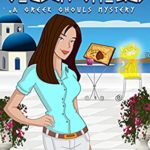 [PDF] [EPUB] Golden Ghouls (A Greek Ghouls Mystery Book 4) Download