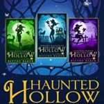 [PDF] [EPUB] Haunted Hollow: Ozark Ghost Hunter Mysteries, Books 1-3 Download