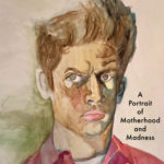 [PDF] [EPUB] He Came in with It: A Portrait of Motherhood and Madness Download