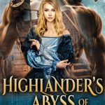 [PDF] [EPUB] Highlander's Abyss of Desire (Sailors of the Highlands #3) Download