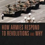 [PDF] [EPUB] How Armies Respond to Revolutions and Why Download