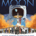[PDF] [EPUB] How We Got to the Moon: The People, Technology, and Daring Feats of Science Behind Humanity's Greatest Adventure Download