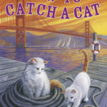 [PDF] [EPUB] How to Catch a Cat Download