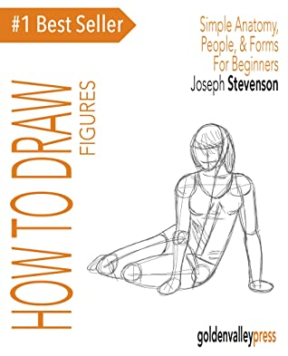 [PDF] [EPUB] How to Draw Figures Simple Anatomy, People, and Forms For Beginners Download by Joseph Stevenson