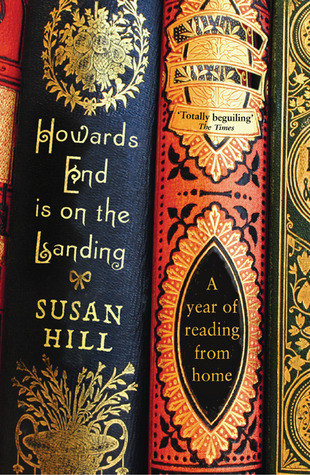[PDF] [EPUB] Howards End is on the Landing: A Year of Reading from Home Download by Susan Hill
