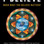 [PDF] [EPUB] I Believe: When What You Believe Matters! Download