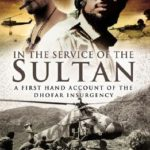 [PDF] [EPUB] In the Service of the Sultan: A First Hand Account of the Dhofar Insurgency Download