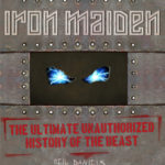 [PDF] [EPUB] Iron Maiden: The Ultimate Unauthorized History of the Beast Download