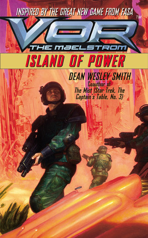 [PDF] [EPUB] Island of Power (Vor: The Maelstrom #3) Download by Dean Wesley Smith