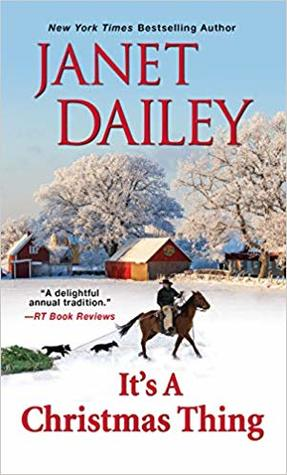 [PDF] [EPUB] It's a Christmas Thing (The Christmas Tree Ranch, #2) Download by Janet Dailey